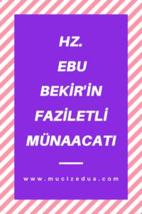 Hz. Ebu Bekr es-Sıddık'ın Bir Münaacatı
